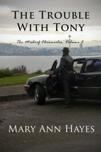 """The Trouble With Tony"" is available NOW!"